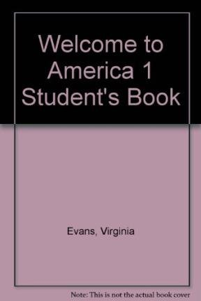 9781845582753: Welcome to America 1 Student's Book