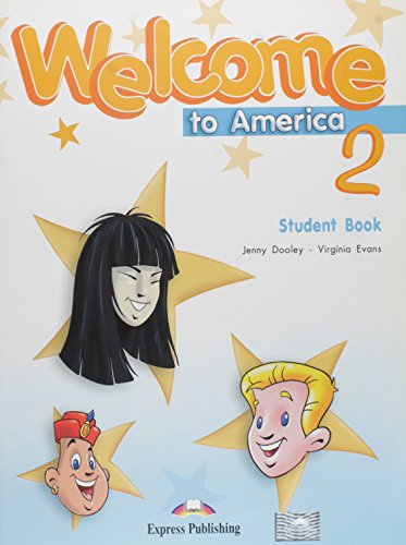 9781845583729: Welcome to America 2 Student's Book