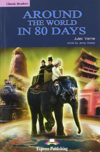 9781845585723: Around the World in 80 Days Reader