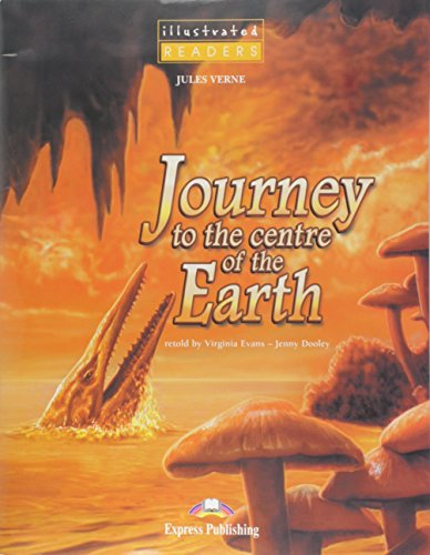 9781845586096: Journey to the Centre of the Earth Illustrated Reader