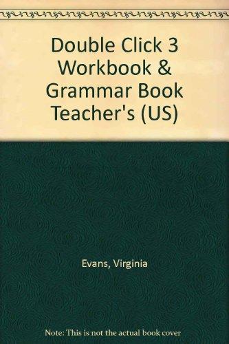 9781845587451: Double Click 3 Workbook & Grammar Book Teacher's (US)