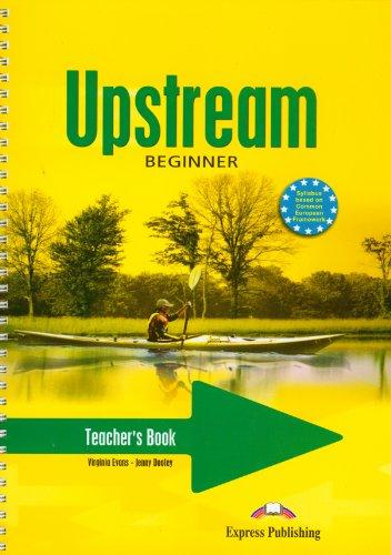 9781845588007: Upstream Beginner A1+ Teacher's Book