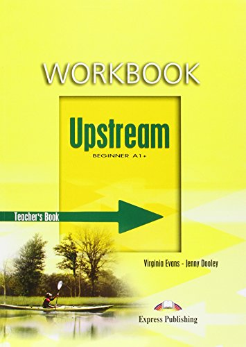 9781845588366: Upstream Beginner A1+ Workbook Teacher's
