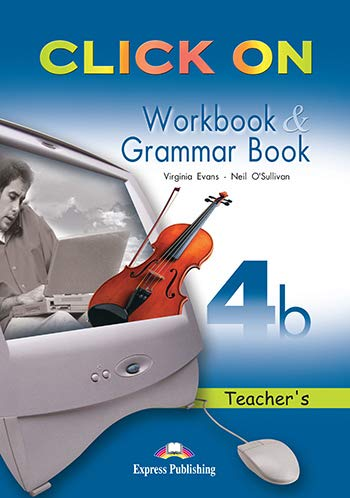 Click on 4b Workbook & Grammar Book Teacher's (1845589645) by Virginia Evans; Neil O'Sullivan