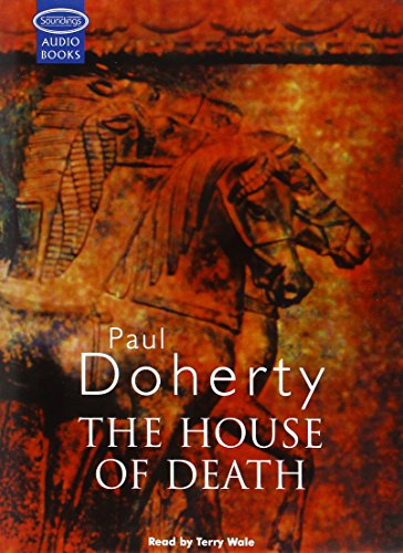The House Of Death: Paul Doherty
