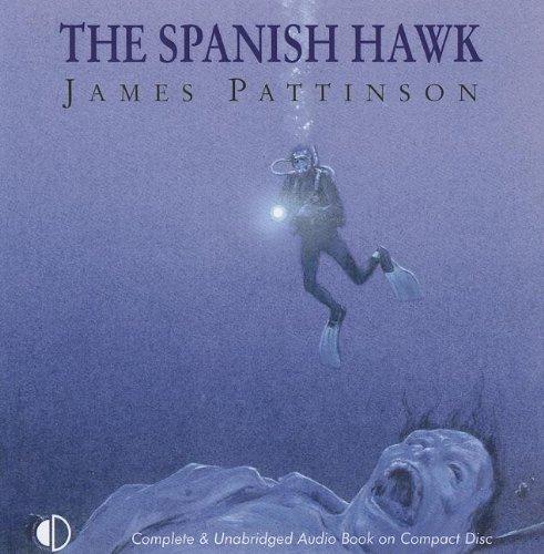The Spanish Hawk: Pattinson, James