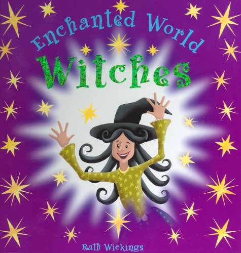 9781845600327: Witches: An Enchanted World Book (Enchanted World)