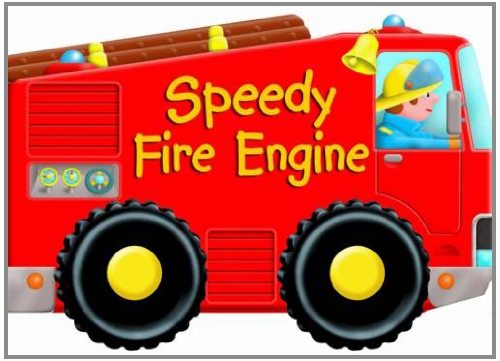 9781845610883: Speedy Fire Engine (Wheelie Board)