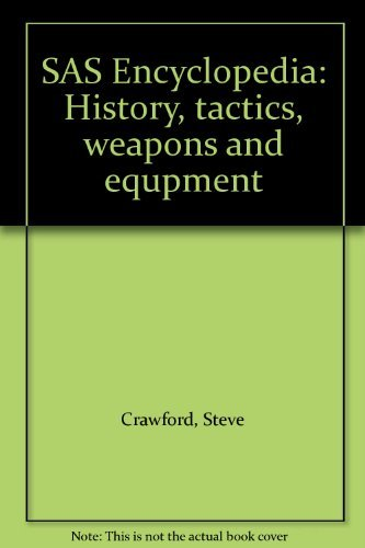SAS Encyclopedia: History, tactics, weapons and equpment