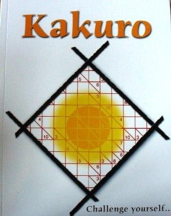 9781845618124: Kakuro: Best Ever. The New Amazingly Addictive Puzzle Sensation