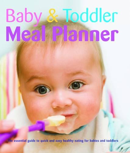 9781845619237: Baby and Toddler Meal Planner