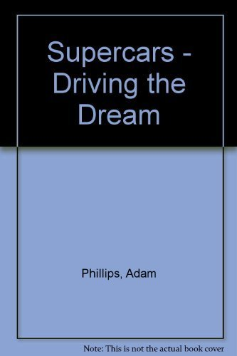 9781845619480: Supercars - Driving the Dream