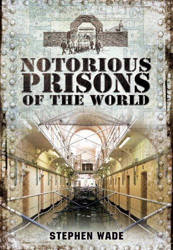 9781845631642: Notorious Prisons of the World