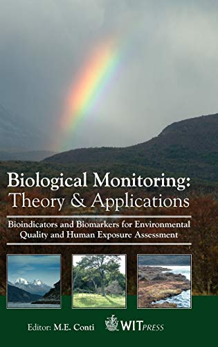 9781845640026: Biological Monitoring : Theory and Applications (The Sustainable World)