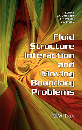 9781845640279: Fluid Structure Interaction and Moving Boundary Problems (WIT Transactions on The Built Environment) (Advances in Fluid Mechanics)