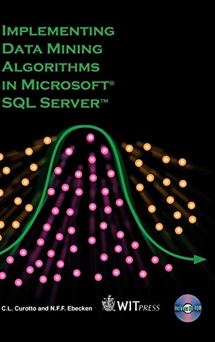 9781845640378: Implementing Data Mining Algorithms in Microsoft SQL Server (Advances in Management Information)