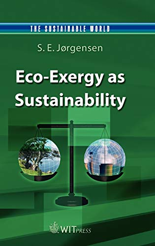9781845640590: Eco-Exergy as Sustainability (The Sustainable World)
