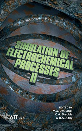 9781845640712: Simulation of Electrochemical Processes II