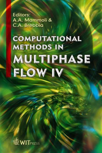 Computational Methods in Multiphase Flow IV: A. A. Mammoli