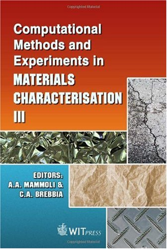 Computational Methods and Experiments in Materials Characterisation: Mammoli, A.A. and