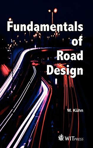 9781845640972: Fundamentals of Road Design