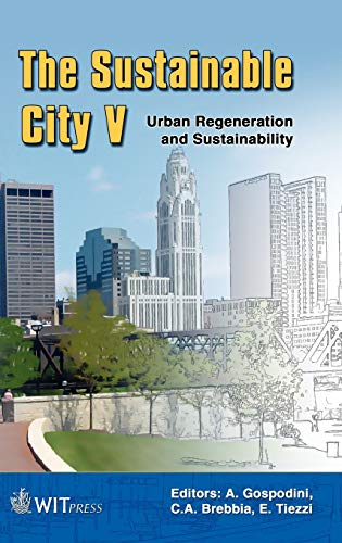 9781845641283: The Sustainable City V: Urban Regeneration and Sustainability (Wit Transactions on Ecology and the Environment)