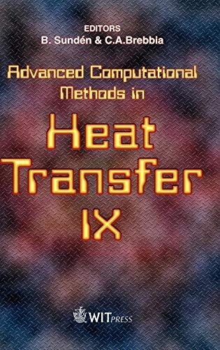 9781845641764: Advanced Computational Methods in Heat Transfer IX