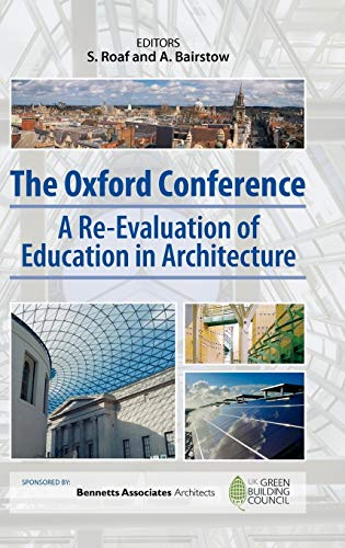 9781845642068: The Oxford Conference : A Re-Evaluation of Education in Architecture