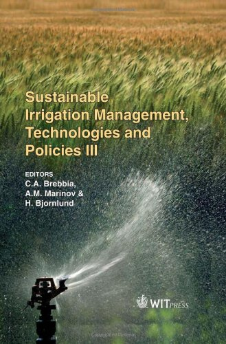 9781845644468: Sustainable Irrigation Management, Technologies and Policies III (Wit Transactions on Ecology and the Environment)