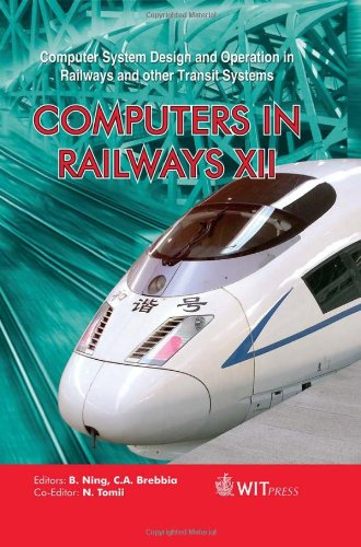 9781845644680: Computers in Railways XII: Computer System Design and Operation in Railways and Other Transit Systems (WIT Transactions on the Built Environment)