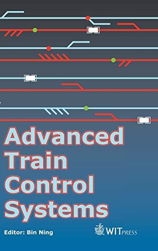 9781845644949: Advanced Train Control Systems