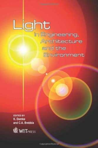 9781845645502: Light in Engineering, Architecture and the Environment (Wit Transactions on the Built Environment)