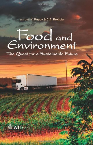 Food and Environment: The Quest for a Sustainable Future: Popov, V. (Editor)/ Brebbia, C. A. (...
