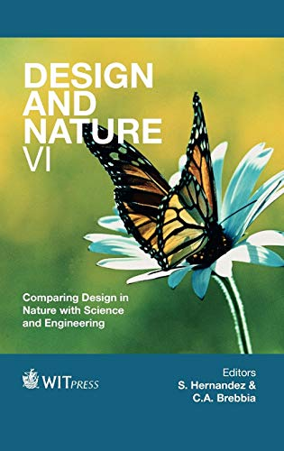 9781845645922: Design and Nature VI: Comparing Design in Nature With Science and Engineering (Wit Transactions on Ecology and the Environment)