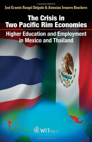 The Crisis in Two Pacific Rim Economies: Higher Education and Employment in Mexico and Thailand: ...