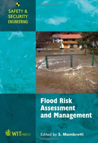 9781845646462: Flood Risk Assessment and Management (Safety & Security Engineering) (Safety and Security Engineering)