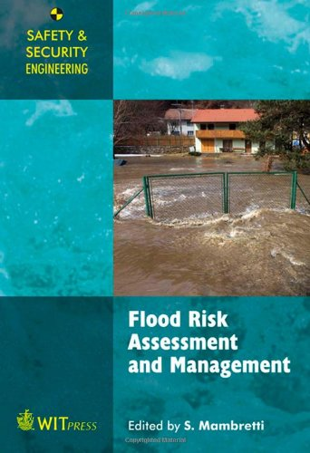 9781845646462: Flood Risk Assessment and Management (Safety & Security Engineering)