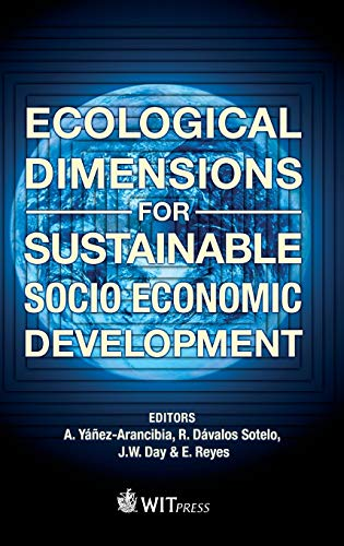 Ecological Dimensions for Sustainable Socio Economic Development: A. Ya?ez-Arancibia