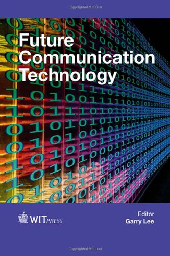 9781845648633: Future Communication Technology (Set) (Wit Transactions on Information and Communication Technologies)