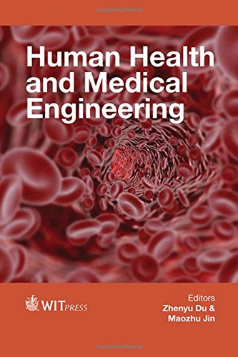 9781845648923: Human Health and Medical Engineering (WIT Transactions on Biomedicine and Health)