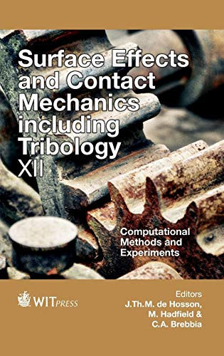 Surface Effects and Contact Mechanics Including Tribology: J. De Hosson
