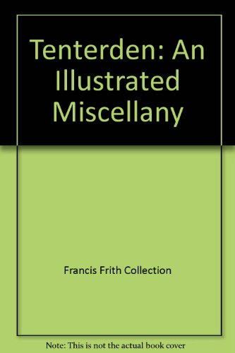 Tenterden: An Illustrated Miscellany: Ottakar's (Firm), Francis