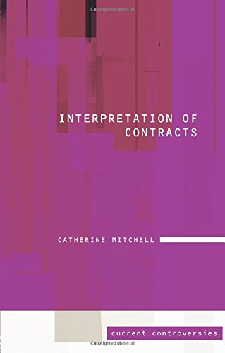 9781845680442: Interpretation of Contracts (Current Controversies in Law)