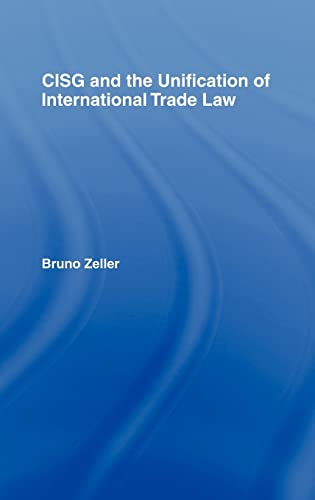 9781845680466: CISG and the Unification of International Trade Law (Current Controversies in Law)