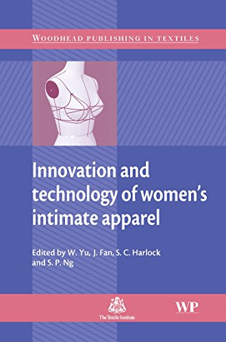 9781845690465: Innovation and Technology of Women's Intimate Apparel (Woodhead Publishing Series in Textiles)