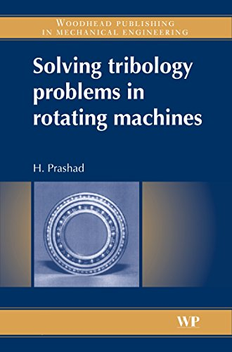 9781845691103: Solving Tribology Problems in Rotating Machines (Woodhead Publishing in Mechanical Engineering)
