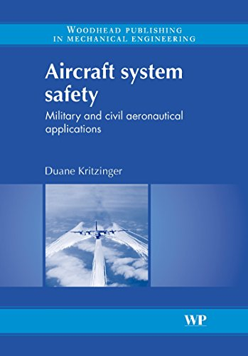 9781845691363: Aircraft System Safety: Military and Civil Aeronautical Applications (Woodhead Publishing in Mechanical Engineering)