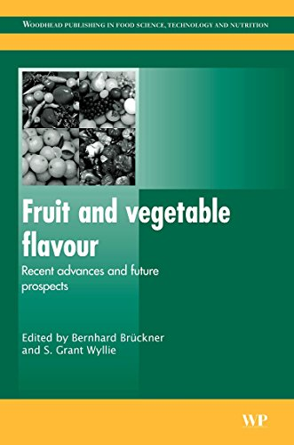 Fruit and Vegetable Flavour: Recent Advances and