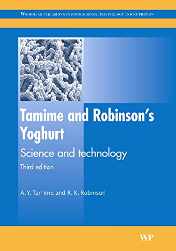 Tamime and Robinson's Yoghurt, Third Edition: Science: A. Y. Tamime