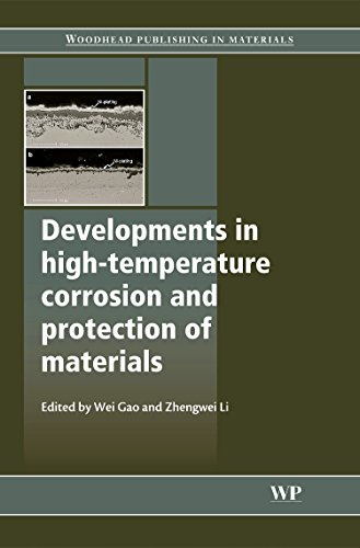 9781845692193: Developments in High Temperature Corrosion and Protection of Materials (Woodhead Publishing Series in Metals and Surface Engineering)